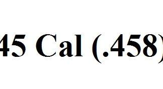 45 Caliber (.458)